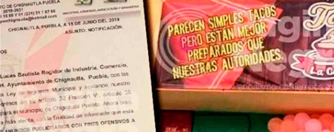 Gobierno ordena quitar anuncio de tacos 'mejor preparados que las autoridades'